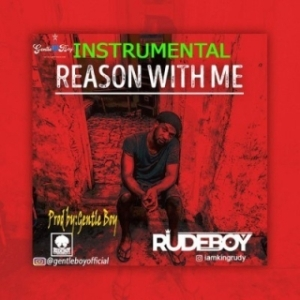 Instrumental: Rudeboy - Reason With Me (Beat By Godskid)